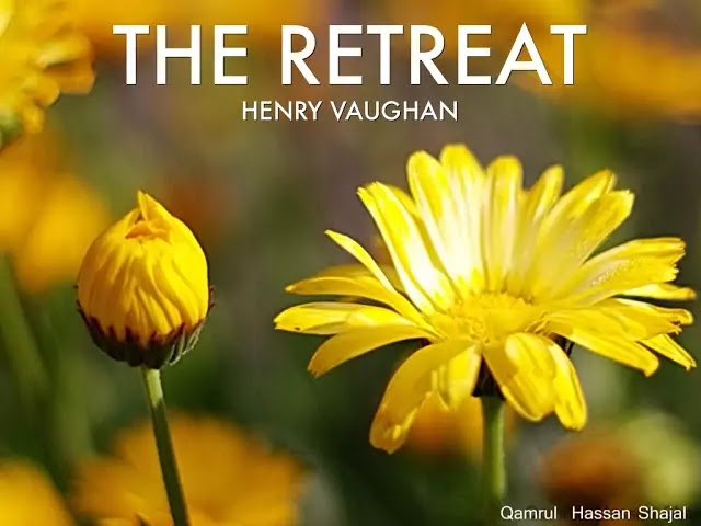 """Henry Vaughan's Poem """"The Retreat"""" Full Text"""