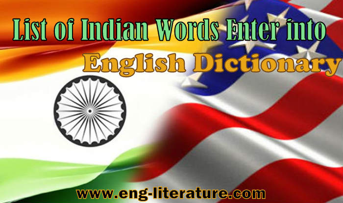 List of Indian Words Enter into English Dictionary