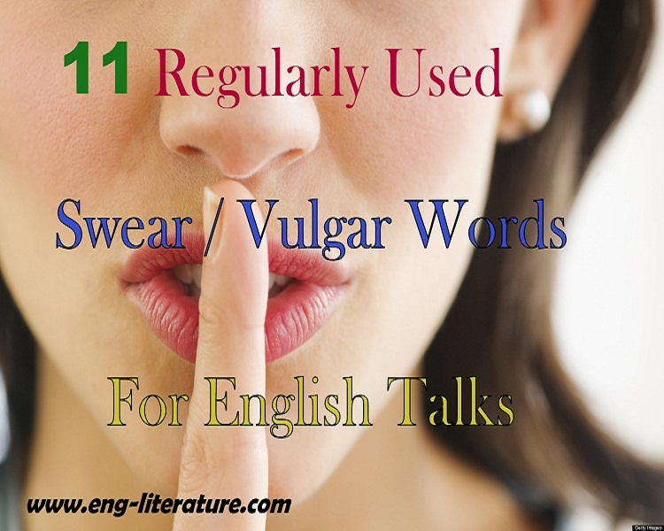 11 Frequently used Swear or Vulgar Words for English Comunication