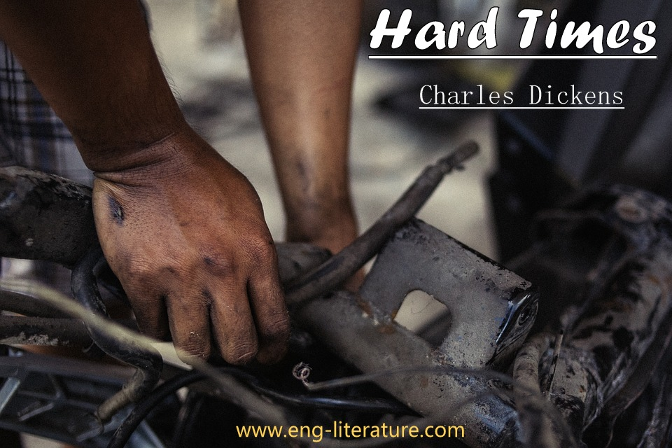 """Justify the Appropriateness of the Title of Charles Dickens' Novel """"Hard Times"""""""
