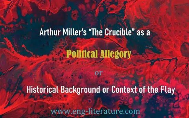 Arthur Miller's The Crucible as a Political Allegory
