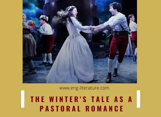 The Winter's Tale as a Pastoral Romance or Tragi-comedy