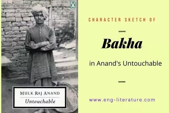 Character of Bakha in Untouchable