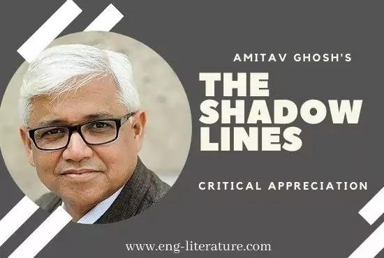 The Shadow Lines by Amitav Ghosh Analysis