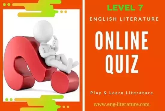English Literature Online Quiz : Level 7