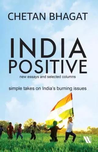 India Positive : Chetan Bhagat Books PDF