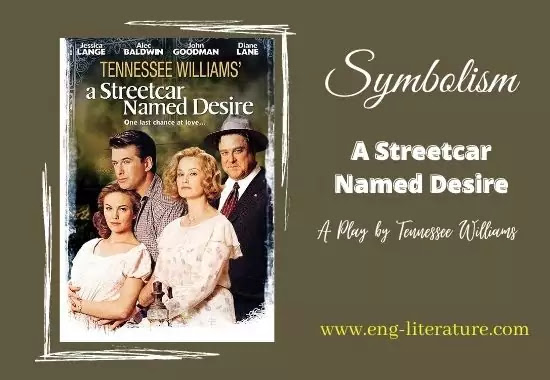 Symbolism in Tennessee Williams' A Streetcar Named Desire
