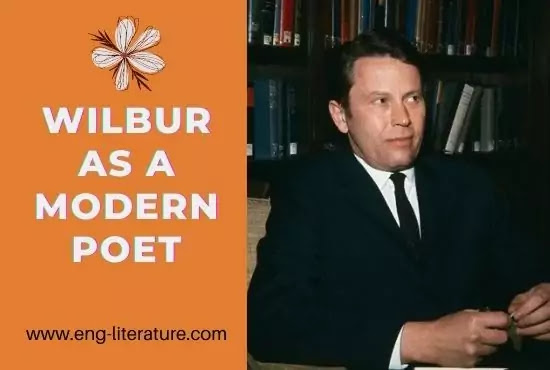 Richard Wilbur as a Modern Poet or Technical Excellencies of Wilbur