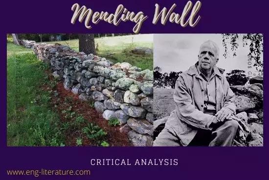 Mending Wall by Robert Frost : Critical Analysis