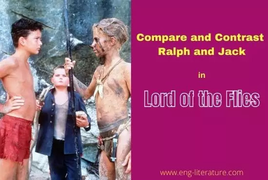 Character of Ralph in Lord of the Flies or Compare and Contrast between Ralph and Jack