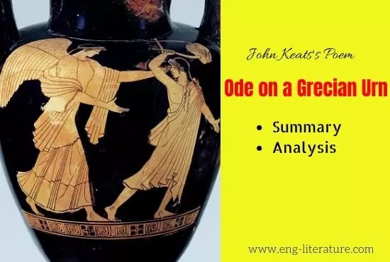 Ode on a Grecian Urn | Summary and Analysis