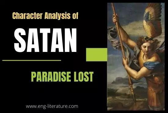 Character of Satan in Paradise Lost: Would You Call Satan a Hero or a Villain?