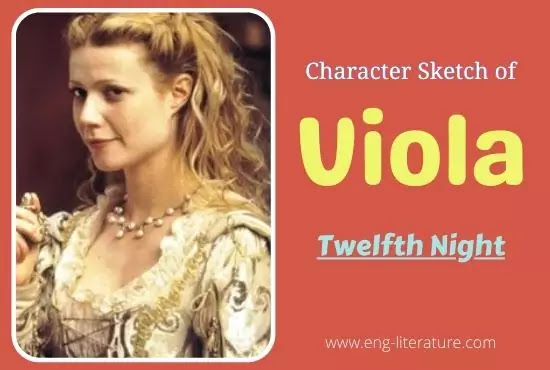 Character Sketch of Viola in Twelfth Night by William Shakespeare