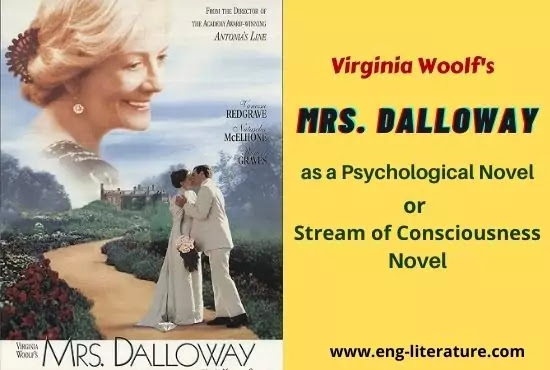 Virginia Woolf's Mrs Dalloway as a Psychological Novel or Stream of Consciousness Novel