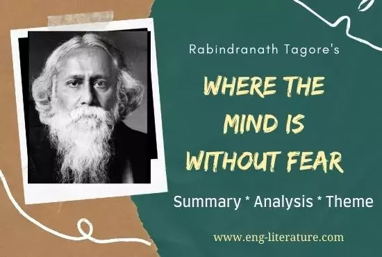 Where the Mind is Without Fear Summary, Analysis, Theme, Explanation