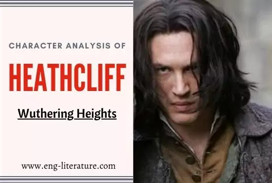 Character Analysis of Heathcliff in Emily Bronte's Wuthering Heights