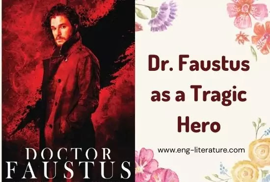Doctor Faustus as a Tragic Hero or Character Analysis of Dr. Faustus