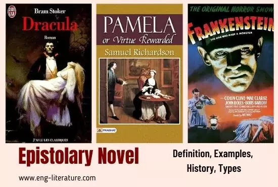 Epistolary Novel: Meaning, Definition, Examples, History, Types, Features