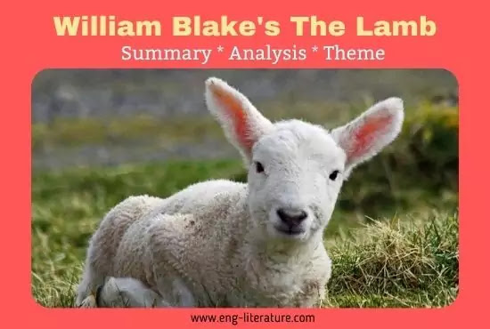 The Lamb William Blake Analysis, Summary, Theme, Symbolism