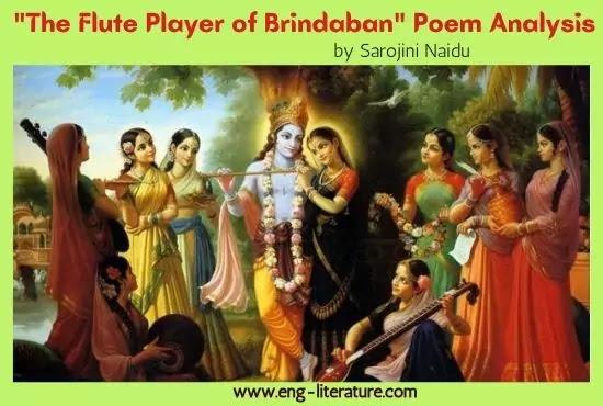 Sarojini Naidu's The Flute Player of Brindaban Poem Analysis, Line by Line Analysis