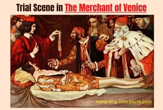 Dramatic Importance of Trial Scene in The Merchant of Venice by William Shakespeare
