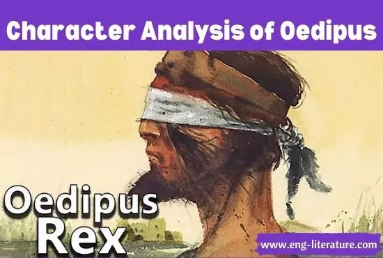 Character Analysis of Oedipus in Sophocles' Oedipus Rex