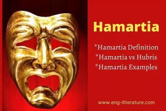 Hamartia and Tragic Hero: Hamartia Definition, Examples in Tragedy, Hamartia and Hubris