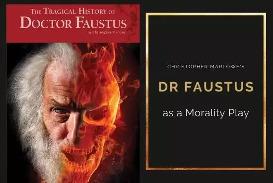 Christopher Marlowe's Dr. Faustus as a Morality Play