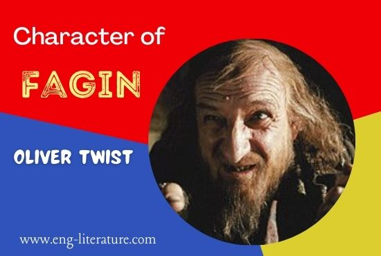 Character Analysis of Fagin in Oliver Twist by Charles Dickens